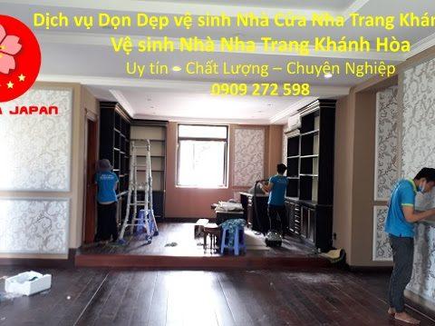 Dọn Dẹp vệ sinh Nhà Cửa Nha Trang Khánh Hòa (Tạm Ngưng Cung Cấp Dịch Vụ Này)